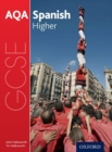 AQA GCSE Spanish: Higher Student Book - Book