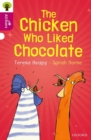 Oxford Reading Tree All Stars: Oxford Level 10: The Chicken Who Liked Chocolate - Book