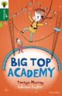 Oxford Reading Tree All Stars: Oxford Level 12        : Big Top Academy - Book