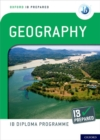 Oxford IB Diploma Programme: IB Prepared: Geography - Book