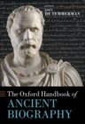 The Oxford Handbook of Ancient Biography - Book