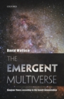 The Emergent Multiverse : Quantum Theory according to the Everett Interpretation - Book