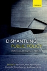 Dismantling Public Policy : Preferences, Strategies, and Effects - Book