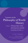 Hegel: Lectures on the Philosophy of World History, Volume I : Manuscripts of the Introduction and the Lectures of 1822-1823 - Book