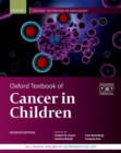 Oxford Textbook of Cancer in Children - Book