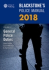 Blackstone's Police Manual Volume 4: General Police Duties 2018 - Book