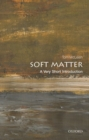 Soft Matter: A Very Short Introduction - Book