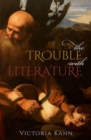 The Trouble with Literature - Book