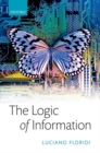The Logic of Information : A Theory of Philosophy as Conceptual Design - Book