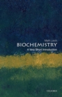 Biochemistry: A Very Short Introduction - Book