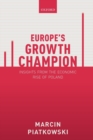 Europe's Growth Champion : Insights from the Economic Rise of Poland - Book