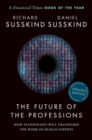The Future of the Professions : How Technology Will Transform the Work of Human Experts, Updated Edition - Book