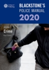 Blackstone's Police Manuals Volume 1: Crime 2020 - Book