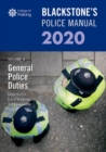 Blackstone's Police Manuals Volume 4: General Police Duties 2020 - Book