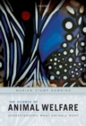 The Science of Animal Welfare : Understanding What Animals Want - Book