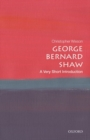 George Bernard Shaw: A Very Short Introduction - Book