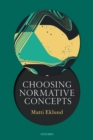 Choosing Normative Concepts - Book