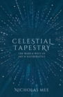 Celestial Tapestry : The Warp and Weft of Art and Mathematics - Book
