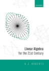Linear Algebra for 21st Century Applications - Book