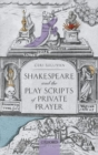Shakespeare and the Play Scripts of Private Prayer - Book