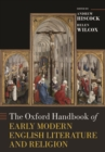 The Oxford Handbook of Early Modern English Literature and Religion - Book