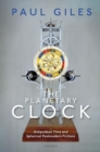 The Planetary Clock : Antipodean Time and Spherical Postmodern Fictions - Book