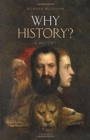 Why History? : A History - Book