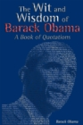 The Wit and Wisdom of Barack Obama : A Book of Quotations - eBook