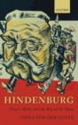 Hindenburg : Power, Myth, and the Rise of the Nazis - Book