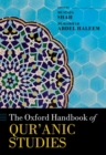The Oxford Handbook of Qur'anic Studies - Book