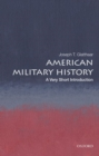 American Military History: A Very Short Introduction - Book