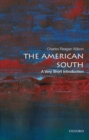 The American South : A Very Short Introduction - Book