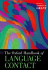 The Oxford Handbook of Language Contact - Book