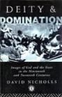 Deity and Domination : Images of God and the State in the 19th and 20th Centuries - eBook