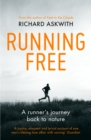 Running Free : A Runner's Journey Back to Nature - Book