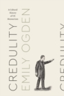 Credulity : A Cultural History of US Mesmerism - eBook