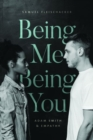 Being Me Being You : Adam Smith and Empathy - Book
