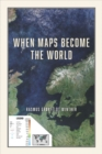 When Maps Become the World - Book