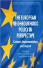 The European Neighbourhood Policy in Perspective : Context, Implementation and Impact - Book