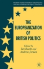 The Europeanization of British Politics - Book