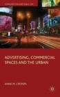 Advertising, Commercial Spaces and the Urban - Book