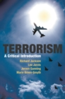 Terrorism : A Critical Introduction - Book