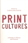 Print Cultures : A Reader in Theory and Practice - Book