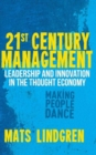 21st Century Management : Leadership and Innovation in the Thought Economy - Book