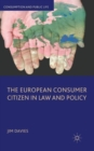 The European Consumer Citizen in Law and Policy - Book