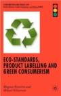 Eco-standards, Product Labelling and Green Consumerism - Book