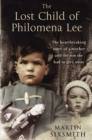 The Lost Child of Philomena Lee : A Mother, Her Son and a Fifty Year Search - eBook