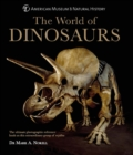The World of Dinosaurs : The Ultimate Photographic Reference Book - Book