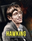 Hawking : The Man, the Genius, and the Theory of Everything - Book