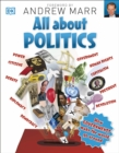 All About Politics : How Governments Make the World Go Round - Book